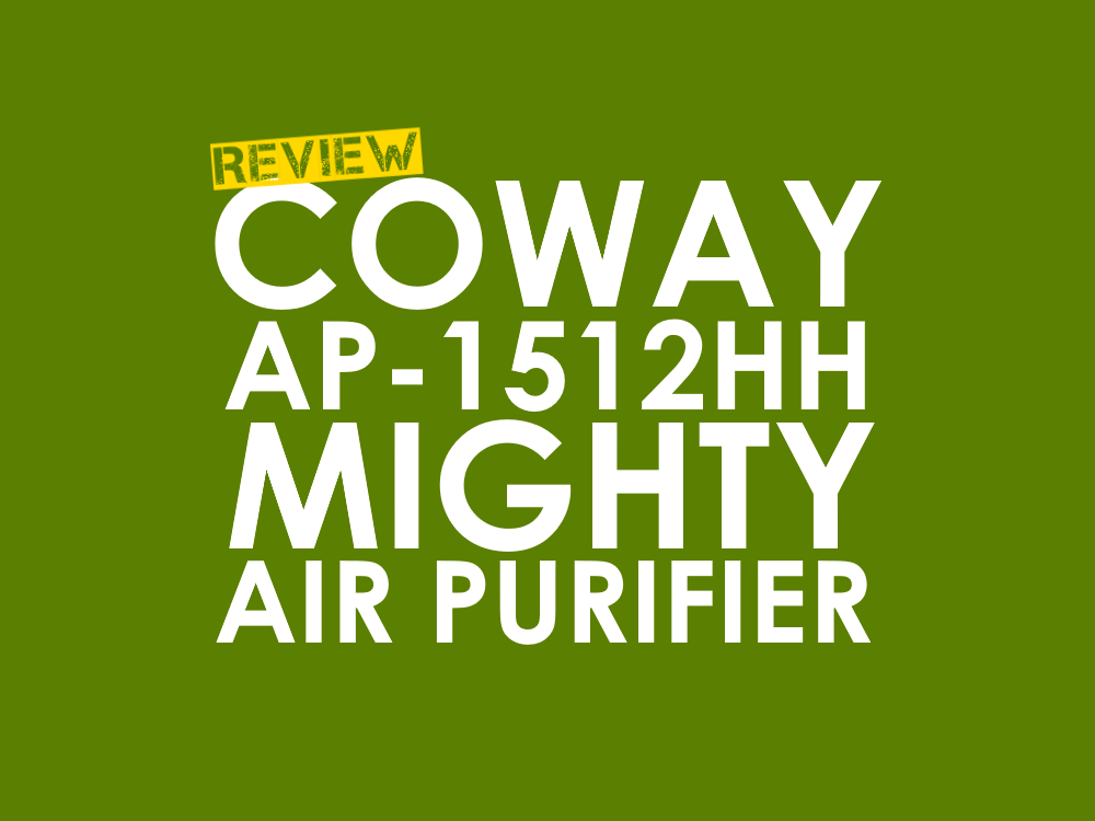 coway ap 1512hh mighty air purifier review homey air. Black Bedroom Furniture Sets. Home Design Ideas